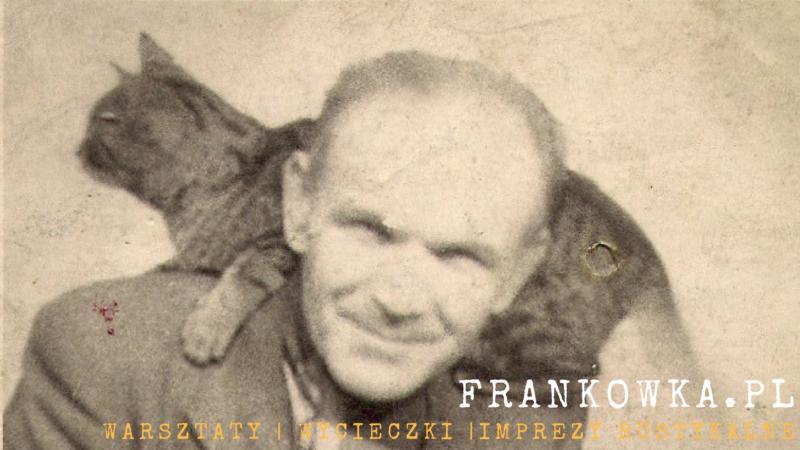 DZIADEK FRANEK – PATRON FRANKÓWKI